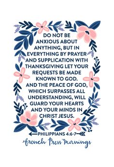 "French Press Mornings - Philippians 4:6-7 ""...do not be anxious about anything…"