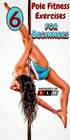 6 Pole Fitness Exercises for Beginners
