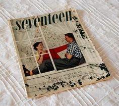 old seventeen magazine...making it an eighteen magazine?