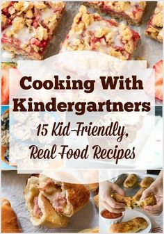 Cooking with kindergartners doesn't have to involve lots of sugar and box mixes.  Try these kid-friendly, real food recipes instead! via @creatingmyhappy