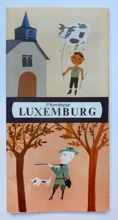 Luxemberg travel brochure, 1960's: illustrated by Raymond Renard.