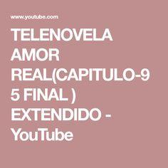 Las 21 mejores imágenes de Telenovela: Amor Real en 2018