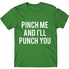 Metallic Gold Print Pinch Me and I'll Punch You St Patricks Day Shirt... ($14) ❤ liked on Polyvore featuring tops, t-shirts, black, women's clothing, pattern t shirt, loose t shirt, graphic t shirts, loose fitting t shirts and graphic print t shirts
