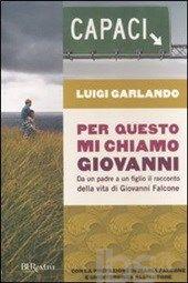 Per questo mi chiamo Giovanni - Garlando Luigi - Libro - BUR Biblioteca Univ. Rizzoli - Burextra - IBS