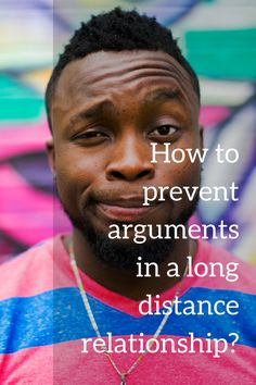 You just had another argument in your long distance relationship? And, odds are, You did not like it? Here is how to prevent arguments in your LDR.