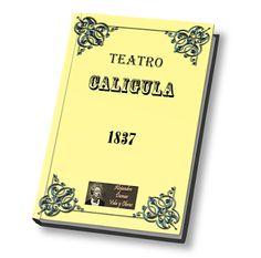 Caligula obra teatral de Alejandro Dumas, argumento de la obra, libro gratis para descargar en PDF.