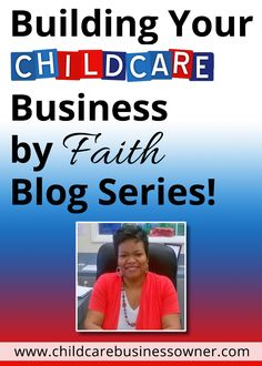 Starting Your Child Care Business by Faith Parent Survey, Inspirational Lines, Starting A Daycare, Faith Is The Substance, Financial Institutions, Child Care, Starting A Business, Model Trains, Your Child