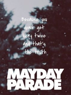 Without The Bitter The Sweet Isn't As Sweet - Mayday Parade