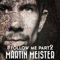 Follow Me Part 2 (from the album GENERATIONS) by MARTIN MEISTER /MARTIN101 on SoundCloud
