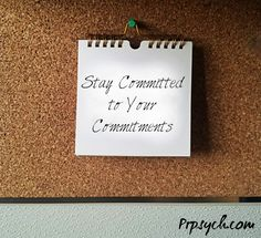 Stay Committed to Your Commitments