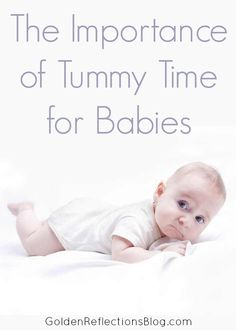 Is tummy time for babies really that important? Come read this therapy bloggers thoughts. | www.GoldenReflectionsBlog.com