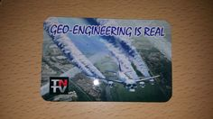 GEO-ENGINEERING IS REAL - (Chemtrail Fridge Magnet)