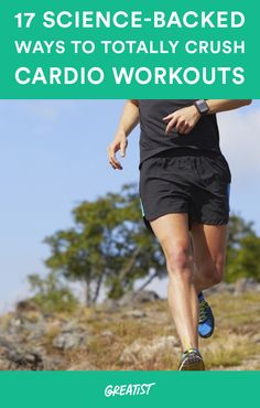 Love it or hate it, cardio workouts are essential to overall health and critical for athletic performance. #fitness #exercise #cardio http://greatist.com/fitness/scientifically-backed-cardio-tips-hacks