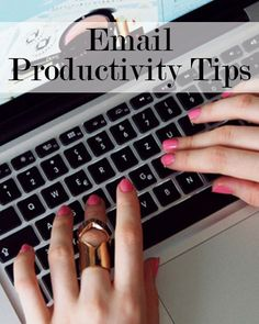Email Skills >> Email Productivity #Tips