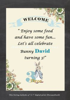 Peter Rabbit First Birthday Party Sign Beatrix by JPEGgeneration.  Have Some Food, And Enjoy The Glee... Let's All Celebrate Bunny M As He Turns 3 !!