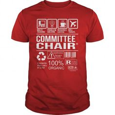 Awesome Tee For Committee Chair T-Shirts, Hoodies, Sweatshirts, Tee Shirts (22.99$ ==► Shopping Now!)