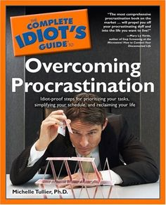 Bestseller Books Online The Complete Idiot's Guide to Overcoming Procrastination Michelle Tullier $11.53  - http://www.ebooknetworking.net/books_detail-0028636376.html