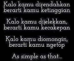 Indonesian Reminder Quotes, Self Reminder, Positive Quotes For Life, Life Quotes, Best Quotes, Funny Quotes, Quotes About Haters, Religion Quotes, Simple Quotes