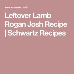 What to do with leftover lamb? Why not to try this delicious and aromatic leftover lamb curry? Visit Schwartz for the Leftover Lamb Rogan Josh recipe. Leftover Lamb Curry, Leftover Lamb Recipes, Lamb Rogan Josh, Pilau Rice, Lamb Shoulder, Curry Dishes, Vegetable Puree, Sunday Roast, Curry Powder
