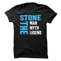 STONE The Man,The Myth,The Legend T Shirts, Hoodie Sweatshirts