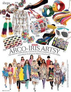 Shops - Mania - ARCO-ÍRIS ARTSY - Fotos: Eduardo Svezia / Produção de Moda: Neel Ciconello e Cristiano Oiwane.