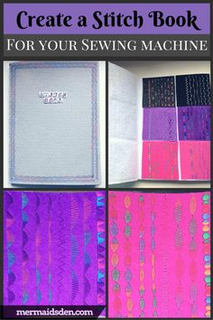 How to Make a Stitch Sample Book for Your Sewing Machine. Try out all of those fancy stitches!