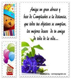 textos de cumpleaños para enviar por Whatsapp,postales de cumpleaños para enviar por Whatsapp: http://www.consejosgratis.es/frases-de-cumpleanos-en-la-distancia/