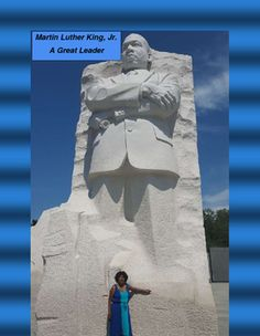 Dear Teachers,This is a poster of Dr. King's Monument in Washington, D. C.  And I am standing in front of it.  I took this photo this past summer (2015) while visiting this beautiful and historical site.To help celebrate the leadership of Dr. King, please download the poster and post it on your bulletin board or in a place so students can see it during the month of January.