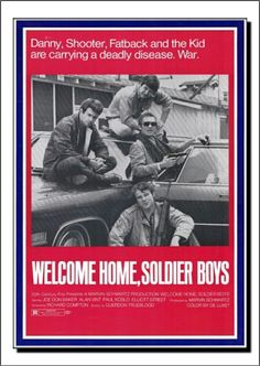 Welcome Home, Soldier Boys (1971)