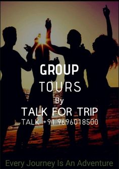 TALK FOR TRIP Presents Group Tours For Colleges, Business Trips, Senior Citizen Tours And Pilgrimage Tours In Group in Budget! Talk Now: +91 9696018500 Visit: www.talkfortrip.com  Every Journey Is An Adventure Competitor Analysis, Group Tours, Pilgrimage, Business Travel, Colleges, Citizen, Budgeting, Trips, Presents