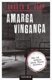 Conheçam #AmargaVingança, #lançamento da @editoravestigio http://www.fabricadosconvites.blogspot.com.br/2014/08/news-editora-vestigio.html