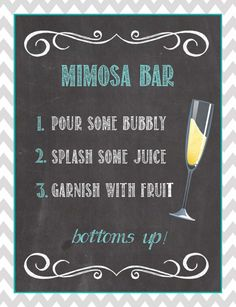(3) Downloadable Ready-to-print Mimosa bar signs. This is the perfect touch to any party!  You get all three versions: 2-portrait and 1-landscape.