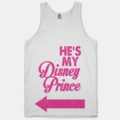 Hes My Disney Prince (Tank) | HUMAN