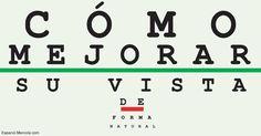 Muchas personas aseguran que han mejorado su vista de manera natural a través de una combinación de ejercicios mentales y físicos. http://articulos.mercola.com/sitios/articulos/archivo/2016/12/06/como-mejorar-la-vista-naturalmente.aspx