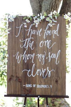 """Rustic Wooden Wedding Sign - """"I have found the one my soul loves"""" {ThePaperWalrus}"""