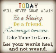 We all need to take as the only day