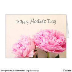 Two peonies pink Mother's Day Card