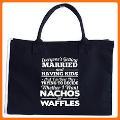 Everyone's Getting Married I Want Nachos Or Waffles - Tote Bag - Top handle bags (*Amazon Partner-Link)