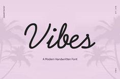 Vibes - Handwritten Font  by GOICHA on @creativemarket