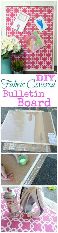 Get Organized with a DIY Fabric Covered Bulletin Board - The Happy Housie