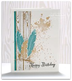 Simply Beautiful - SU - Four Feathers, Hardwood, Gorgeous Grunge - nice masculine birthday