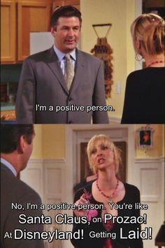 Phoebe Buffay. Positive people...