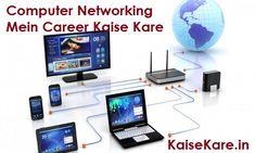Computer Networking Mein Career Kaise Kare – Jankari Hindi Me