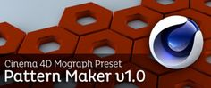 Pattern Maker v1.0 Cinema 4d Mograph Preset