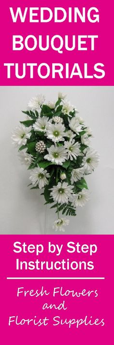 Daisy Bridal Bouquet Tutorial - How to Make a Wedding Bouquet - Learn how to make bridal bouquets, corsages, boutonnieres, table centerpieces and church decorations. Buy wholesale flowers and discount florist supplies.