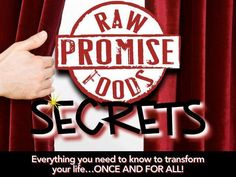 """http://www.rawpromisesecrets.com The New Program from Versativa and ForeverGreen, Raw whole natural food delivered to your door.. Also ...... """"the Secrets""""  ....... ahhhhhhh"""