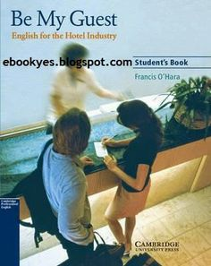 Be My Guest Student's Book English for the Hotel Industry ~ free books