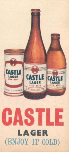 Launched in Castle Lager has been a firm favourite with South African beer drinkers ever since! Bar Pics, Beer Poster, Beer Brewery, Good To Know, Beer Bottle, Vintage Posters, South Africa, Castle, Poster Vintage