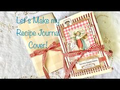 Let's Make my Recipe Journal Cover! - YouTube Food Journal, Junk Journal, Journal Covers, Journal Pages, Royal Recipe, Right Brain, All Video, Altered Books, Hello Everyone
