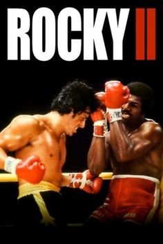 Directed by Sylvester Stallone. With Sylvester Stallone, Talia Shire, Burt Young, Carl Weathers. Rocky struggles in family life after his bout with Apollo Creed, while the embarrassed champ insistently goads him to accept a challenge for a rematch. Rocky Ii, Rocky Balboa 2, Rocky Balboa Poster, Sylvester Stallone, A Revanche, Stallone Movies, Stallone Rocky, Apollo Creed, Kino Film